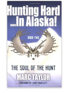 Hunting Hard... In Alaska Book 2