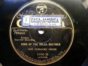DON COSSACKS CHOIR Columbia 5066 RUSSIAN 78 SONG OF THE BOLGA BOATMEN