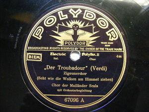 CHOR DER MAILANDER SCALA Polydor 67069 OPERA 78 CAVALLERIA / TROUBADOUR