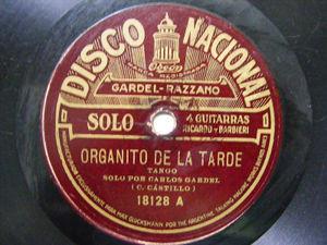 CARLOS GARDEL Nacional 18128 TANGO 78 ORGANITO DE LA TARDE / REYES DEL AIRE