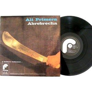 ALI PRIMERA Abrebrecha y Manana Hablamos PROTEST VENEZUELA MUSIC LP