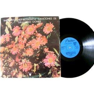 BARBARITO DIEZ Interpreta a GRACIANO GOMEZ Areito LD-3503 CUBAN LP EX