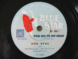 DON BYAS Blue Star 83 JAZZ 78 YOU GO TO MY HEAD/DONT YOU KNOW I CARE