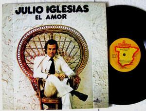 JULIO IGLESIAS El Amor ALHAMBRA ACS-23 LP 1975