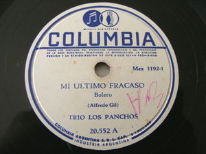TRIO LOS PANCHOS Columbia 20552 78 MI ULTIMO FRACASO / PERDON