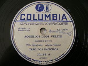 TRIO LOS PANCHOS Columbia 20134 78 AQUELLOS OJOS VERDES / LAGRIMAS DE AMOR