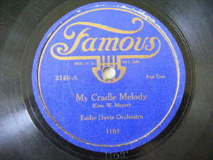 EDDIE DAVIS ORCHESTRA Famous 3140 JAZZ 78 MY CRADLE MELODY/GEORGETTE