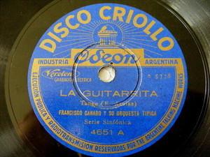 FRANCISCO CANARO Criollo 4651 TANGO 78 La Guitarrita