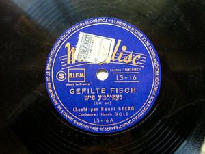 HENRI GERRO Melodisc 16 JEWISH 78 GEFILTE FISCH / A CHASSENEN BEI YIDDEN