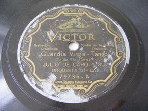 JULIO DE CARO Victor 79736 TANGO 78 GUARDIA VIEJA / MALA JUGADA