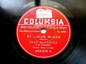 "12"" DUKE ELLINGTON Coumbia 264008 78 St. LOUIS BLUES / LLAMADO DE AMOR CRIOLLO"