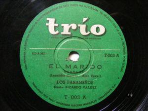 RICARDO VALDES & LOS PANAMEÑOS Trio T-003 GUARACHA 78rp