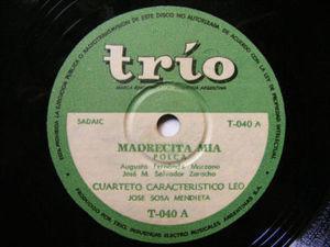 CUARTETO LEO w/SOSA MENDIETA Trio 40 FOLK 78 MADRECITA