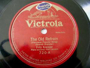 FRITZ KREISLER Victrola 720 VIOLIN 78 THE OLD REFRAIN
