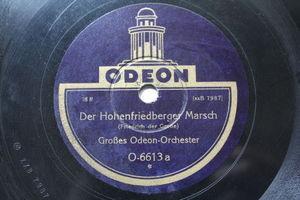GROßES ODEON ORCH Odeon 6613 78 DER HOMENFRIEDBERGER MARSCH/AITE KAMERADADEN