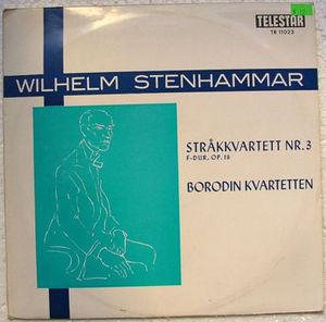 BORODIN KVARTETTEN Telestar 11023 STENHAMMAR No.3 LP
