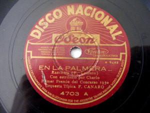 CANARO Nacional 4703 TANGO 78 EN LA PALMERA/REMORDIMIEN