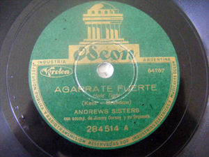 ANDREWS SISTERS & J. DORSEY Odeon 284514 78 HOLD TIGHT