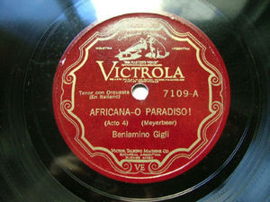 BENIAMINO GIGLI Victrola 7109 OPERA 78 AFRICANA/MARTHA