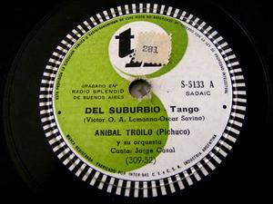 ANIBAL TROILO Tk 5133 TANGO 78 DEL SUBURBIO/MANO BRAVA