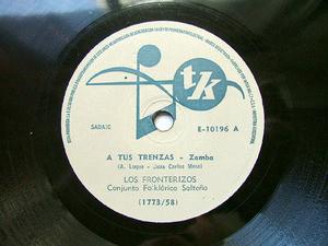 LOS FRONTERIZOS Tk E-10196 ARG FOLK 78rpm A TUS TRENZAS