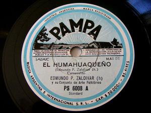 E.P. ZALDIVAR Pampa 6008 Arg FOLK 78rpm EL HUMAHUAQUEÑO
