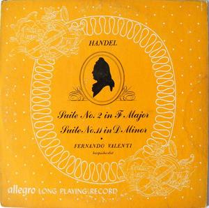 """FERNANDO VALENTI Allegro AL 23 HANDEL Suite#2/11 10"""" LP"""