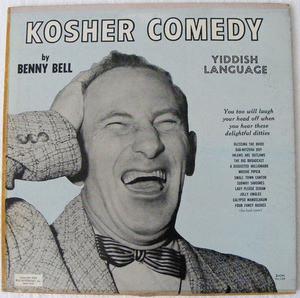 BENNY BELL Arg Londisc 126 KOSHER COMEDY LP