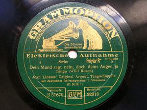 JUAN LLOSSAS Grammophon 22918 TANGO 78rpm DEIN MUND