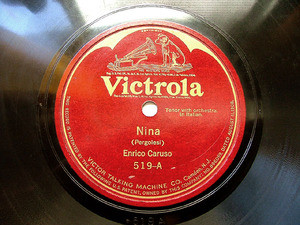 ENRICO CARUSO Victrola 519 OPERA 78rpm NINA/LUNA D'ESTA