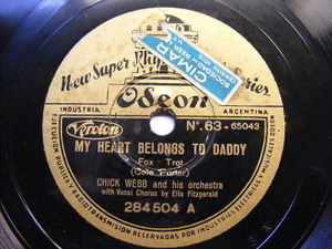 CHICK WEBB & ELLA FITZGERALD Odeon 284504 JAZZ 78 MY HEARTS BELONG TO DADDY