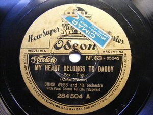 CHICK WEBB & ELLA FITZGERALD Odeon 284504 JAZZ 78 MY HEARTS BELONG TO DADDY