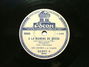 SAM LIBERMAN Arg ODEON 55890 JEWISH 78rpm A LA MANERA