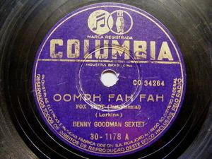 BENNY GOODMAN Columbia 30-1178 BRAZIL 78 OOMPH FAH FAH / SLIPPED DISC