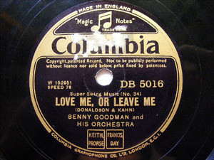 BENNY GOODMAN Columbia 5016 78rpm LOVE ME OR LEAVE ME