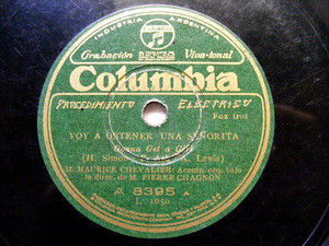 CHEVALIER & CHAGNON Arg COLUMBIA 8395 78rpm GET A GIRL