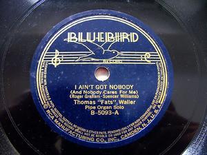 FATS WALLER Bluebird 5093 JAZZ 78rpm I AIN'T GOT NOBODY