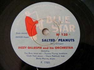 DIZZY GILLESPIE Blue Star 132 JAZZ 78rpm SALTED PEANUTS