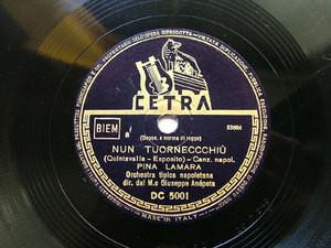 PINA LAMARA Cetra DC5001 ITALIAN 78rpm NUN TORNECCCHIU