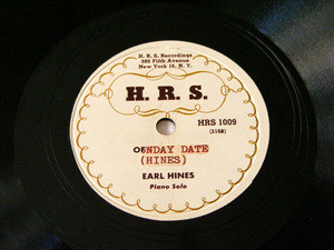 EARL HINES H.R.S 1009 JAZZ 78rpm OFF TIME BLUES