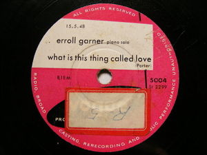 ERROL GARNER Vogue 5004 JAZZ 78 LOVER MAN / WHAT IS THIS THING CALLED LOVE
