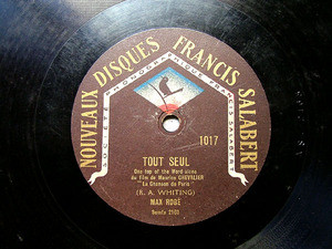 MAX ROGE Francis Salabert 1017 FRENCH 78rpm TOUT SEUL