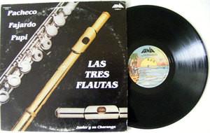 PACHECO, FAJARDO & PUPI Las Tres Flautas FANIA 1 Mexico LP 1981