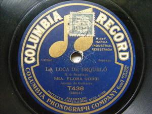 FLORA GOBBI Columbia T438 TANGO 78 LA TEJEDORA ÑANDUTY / LOCA DEL BEQUELO