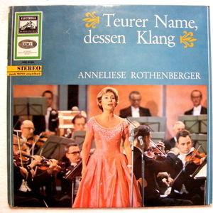 ANNELIESE ROTHENBERGER Electrola SME80869 TEURER NAME, DESSEN KLANG LP