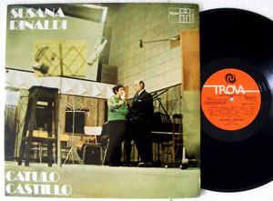 SUSANA RINALDI Catulo Castillo TROVA 80072 Uruguay LP 1973