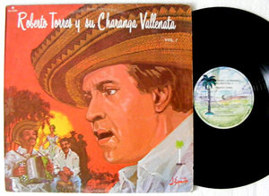 ROBERTO TORRES y su CHARANGA VALLENATA Guajiro 5200 Mexico LP 1981