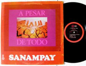 SANAMPAY A Pesar De Todo NCL 0065 MEXICAN & ARG Folk LP