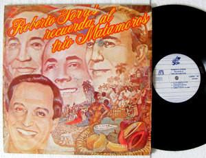 ROBERTO TORRES Recuerda Al Trio Matamoros STUDIO 4007 MEXICO LP