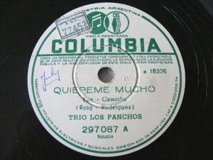 TRIO LOS PANCHOS Columbia 297087 78 QUIEREME MUCHO / ESTRELLITA DEL SUR